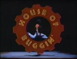 House of Buggin'