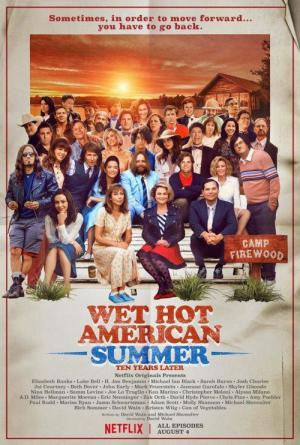 Wet Hot American Summer: 10 Years Later (2017)