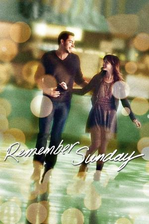 Remember Sunday (2013)