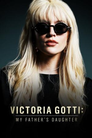 Victoria Gotti: My Father's Daughter (2019)