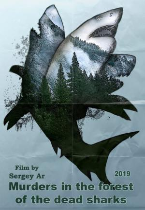 Murders in the forest of the dead sharks (2019)