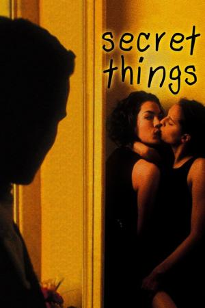 Secret Things (2002)