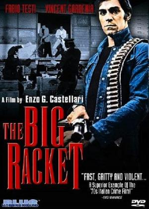 The Big Racket