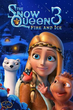 The Snow Queen 3: Fire and Ice (2016)