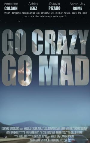 Go Crazy Go Mad