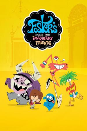 Foster's Home for Imaginary Friends (2004)
