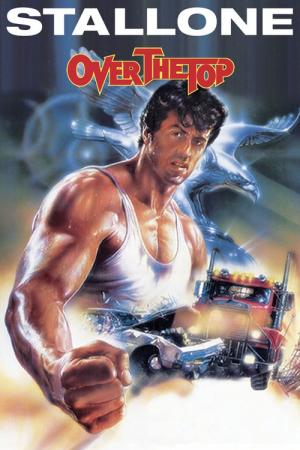 Over the Top (1987)