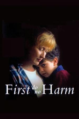 ...First Do No Harm