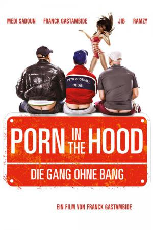 Porn in the Hood (2012)