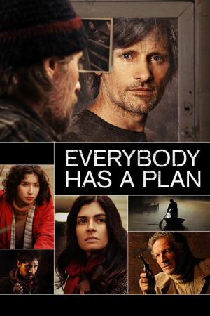 Everybody Has a Plan