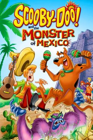 Scooby-Doo and the Monster of Mexico (2003)