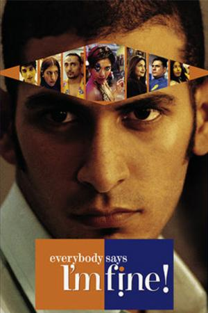 Everybody Says I'm Fine! (2001)