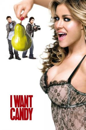 I Want Candy (2007)