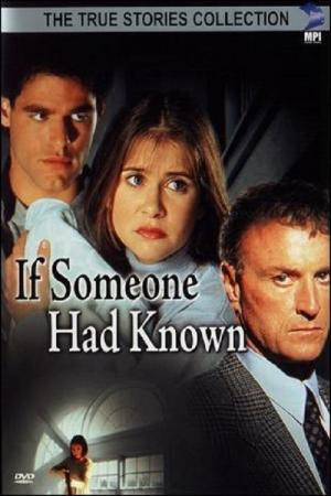 If Someone Had Known (1995)