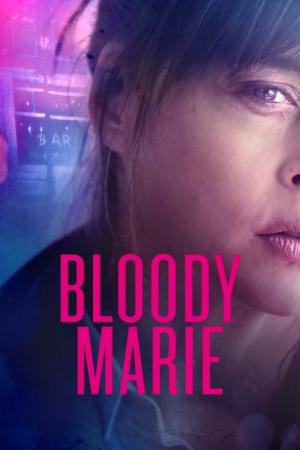 Bloody Marie (2019)