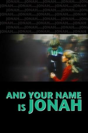 ...And Your Name Is Jonah (1979)