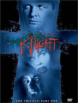 Forever Knight (1992)