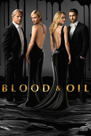 Blood & Oil (2015)