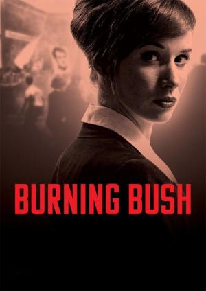 Burning Bush (2013)