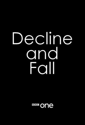 Decline and Fall (2017)
