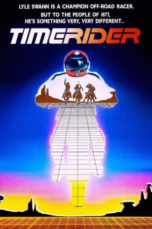 Timerider: The Adventure of Lyle Swann (1982)