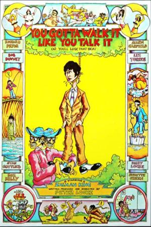 You've Got To Walk It Like You Talk It or You'll Lose That Beat (1971)