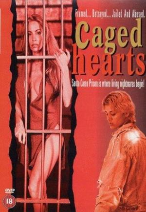 Caged Hearts (1995)
