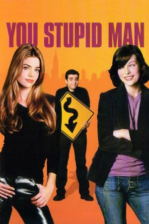 You Stupid Man (2002)