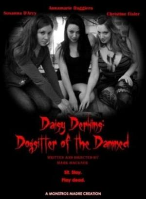 Daisy Derkins, Dogsitter of the Damned (2013)