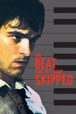 The Beat That My Heart Skipped (2005)