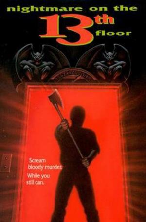 Movies Like Nightmare on the 13th Floor
