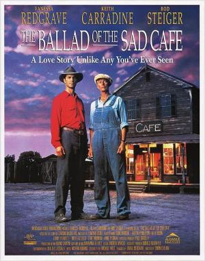 The Ballad of the Sad Cafe (1991)