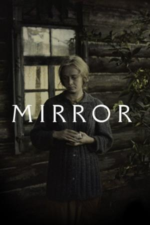 The Mirror (1975)