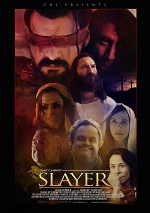 The Christ Slayer (2019)