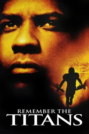 Remember the Titans (2000)