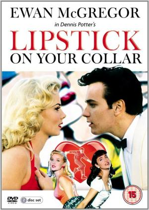 Lipstick on Your Collar (1993)