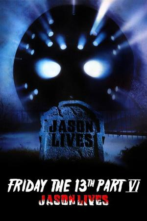 Jason Lives: Friday the 13th Part VI
