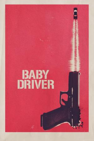 Best Movies Like Baby Driver Bestsimilar