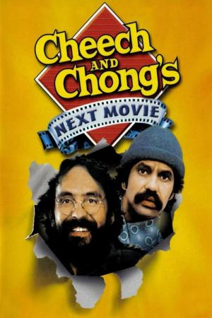 Cheech and Chong's Next Movie (1980)