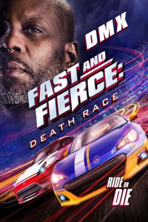 Fast and Fierce: Death Race (2020)