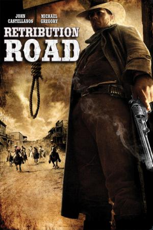 Retribution Road (2007)