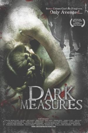 Dark Measures (2009)