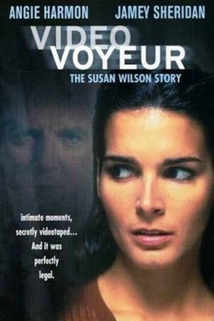 Video Voyeur: The Susan Wilson Story (2002)