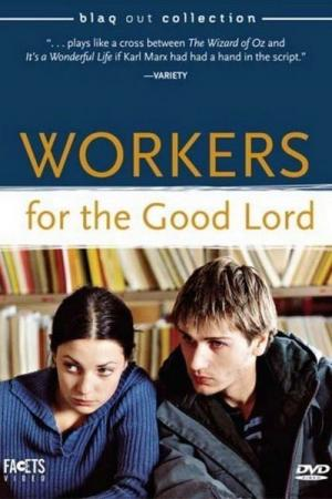 Workers for the Good Lord (2000)