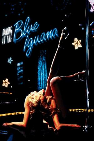 Dancing at the Blue Iguana (2000)