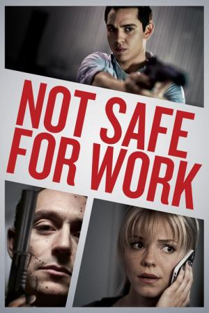 Not Safe for Work (2014)
