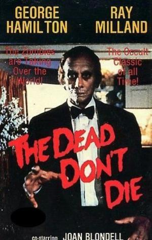 The Dead Don't Die (1975)