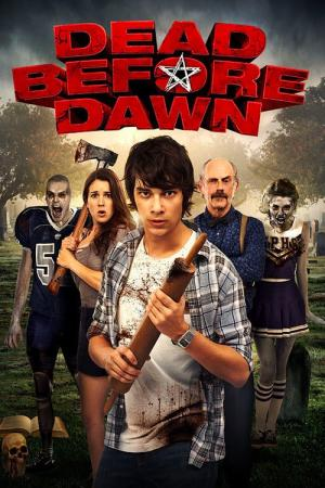 Dead Before Dawn (2012)