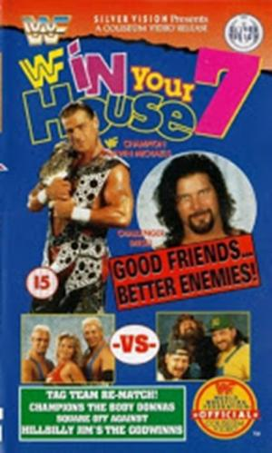 WWE In Your House 7: Good Friends, Better Enemies (1996)