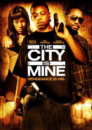 The City Is Mine (2008)
